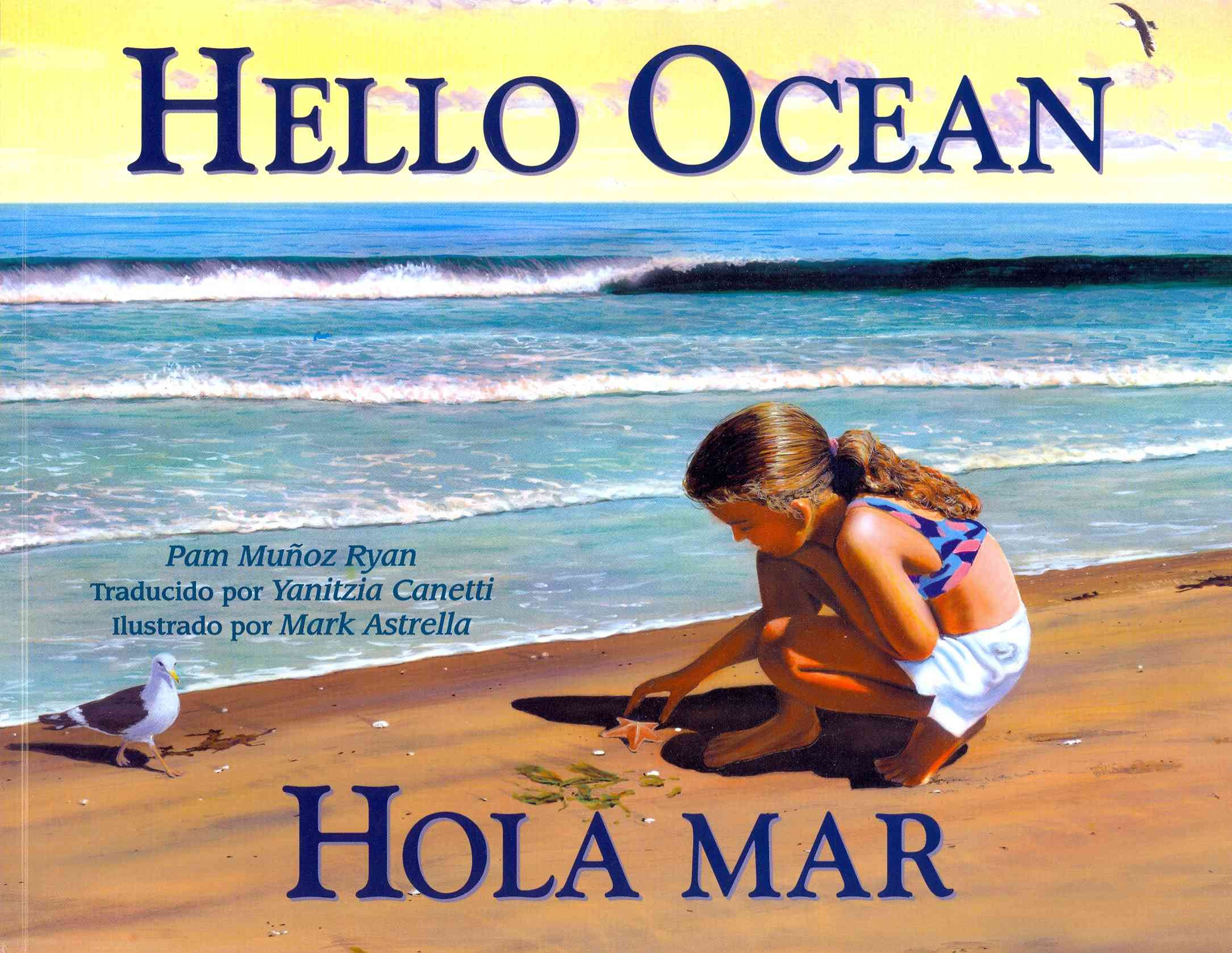 Hello Ocean By Ryan, Pam Munoz/ Canetti, Yanitzia/ Astrella, Mark (ILT)