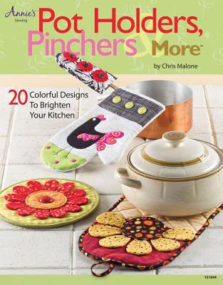 Pot Holders, Pinchers & More By Malone, Chris